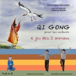 Qi Gong pour les enfants / le jeu des 5 animaux