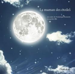 La maman des étoiles